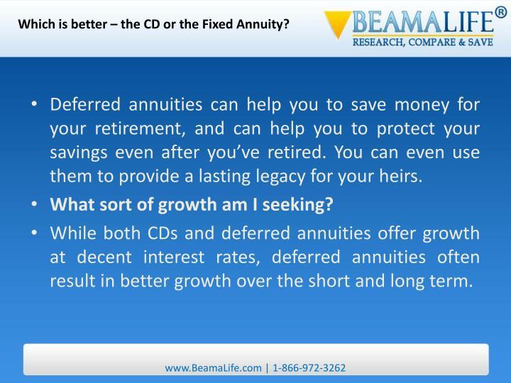 Which is better – the CD or the Fixed Annuity?