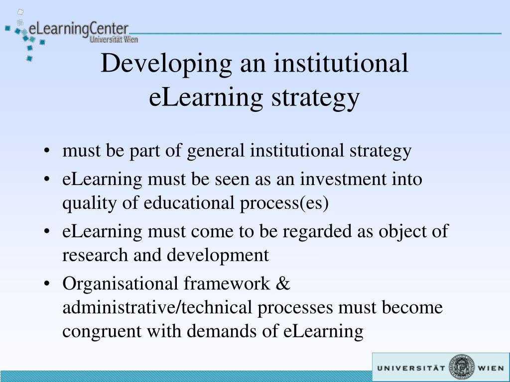 Developing an institutional eLearning strategy