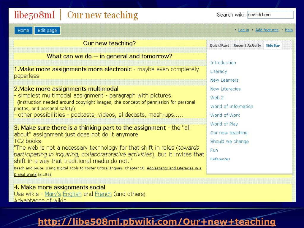 http://libe508ml.pbwiki.com/Our+new+teaching