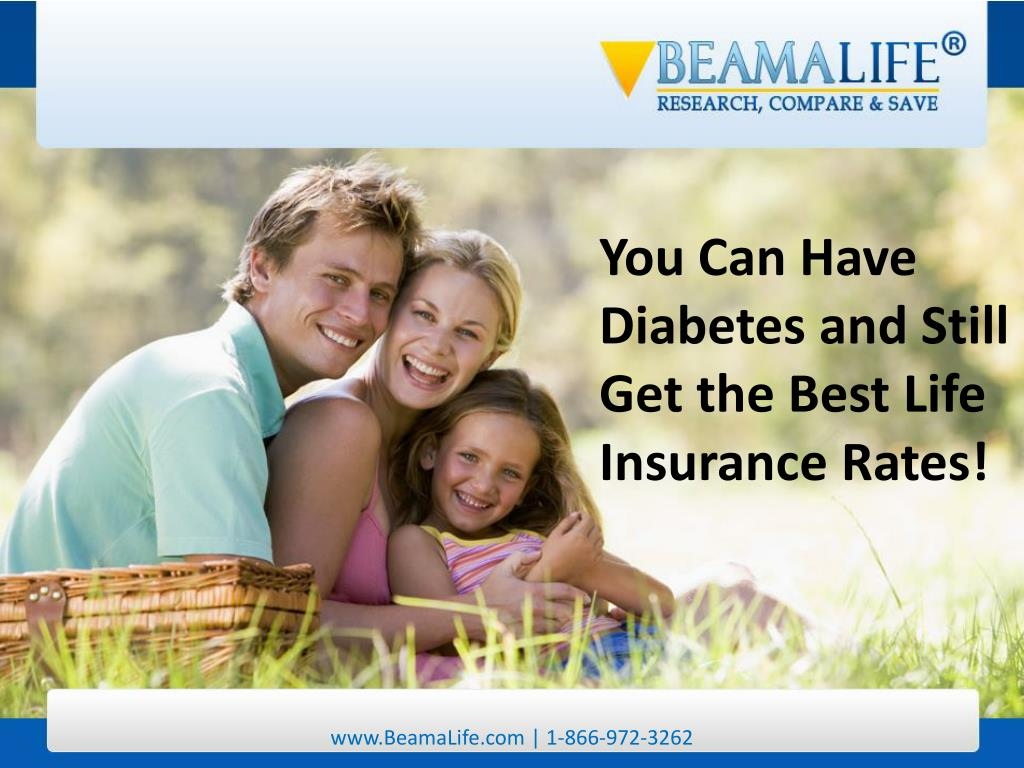 You Can Have Diabetes and Still Get the Best Life Insurance Rates!