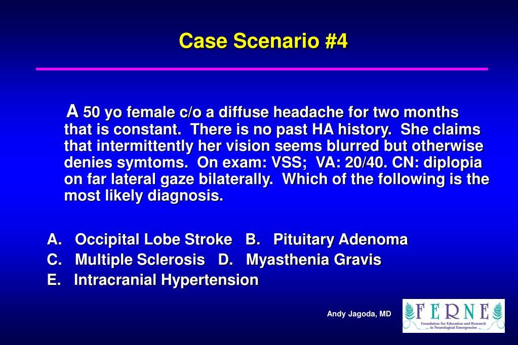 Case Scenario #4