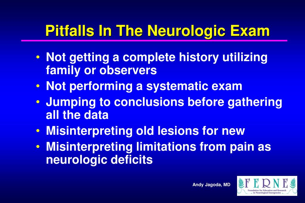 Pitfalls In The Neurologic Exam