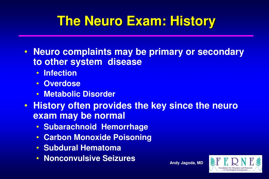 The Neuro Exam: History