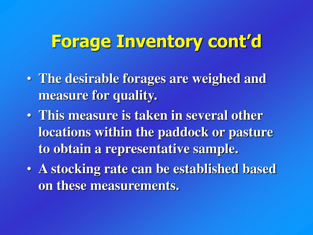 Forage Inventory cont'd