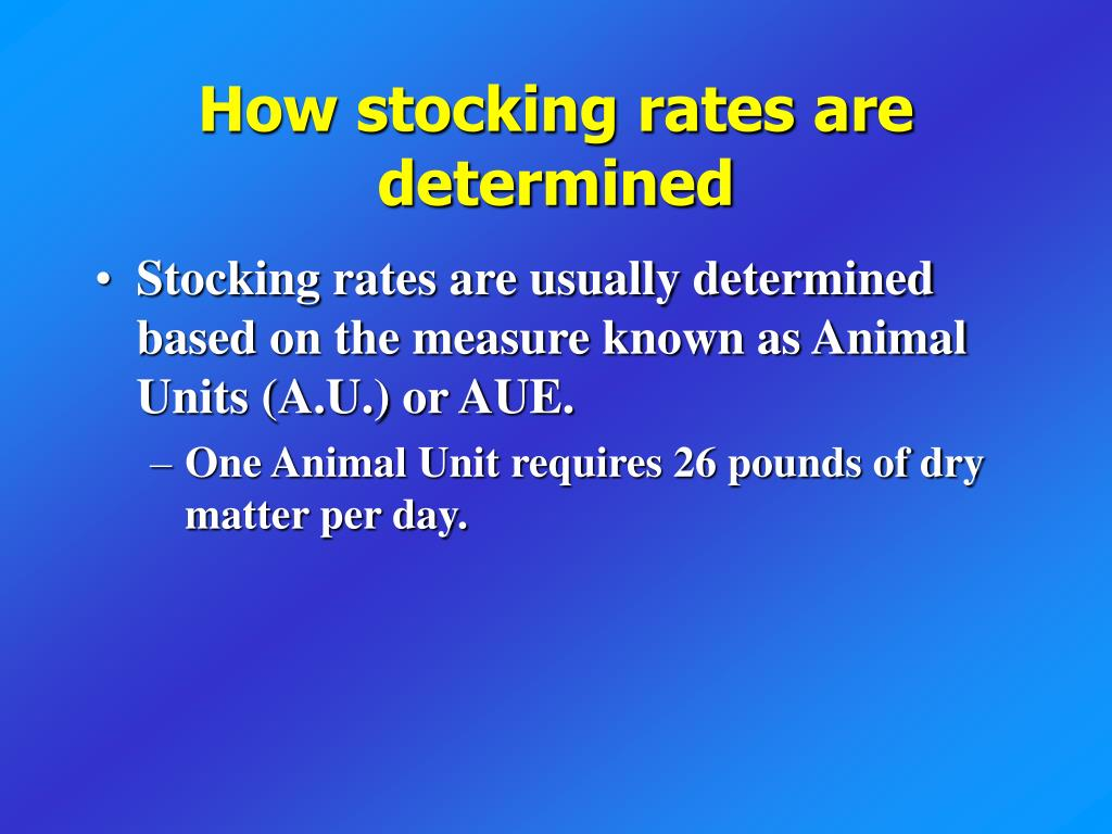 How stocking rates are determined