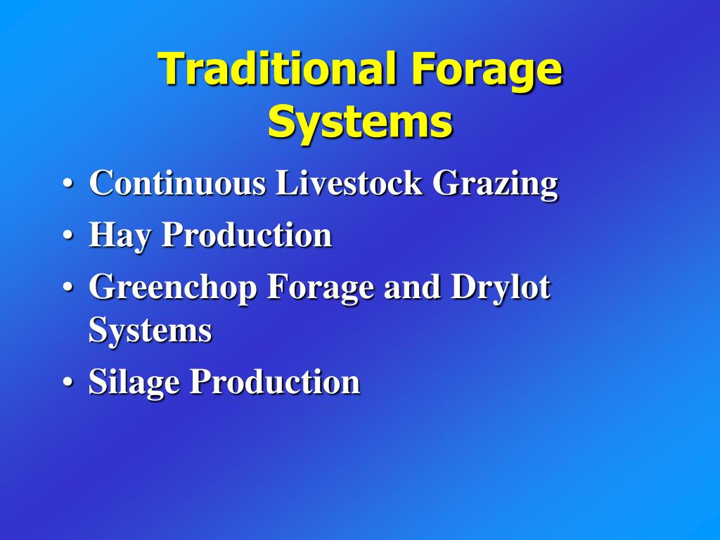 Traditional Forage Systems