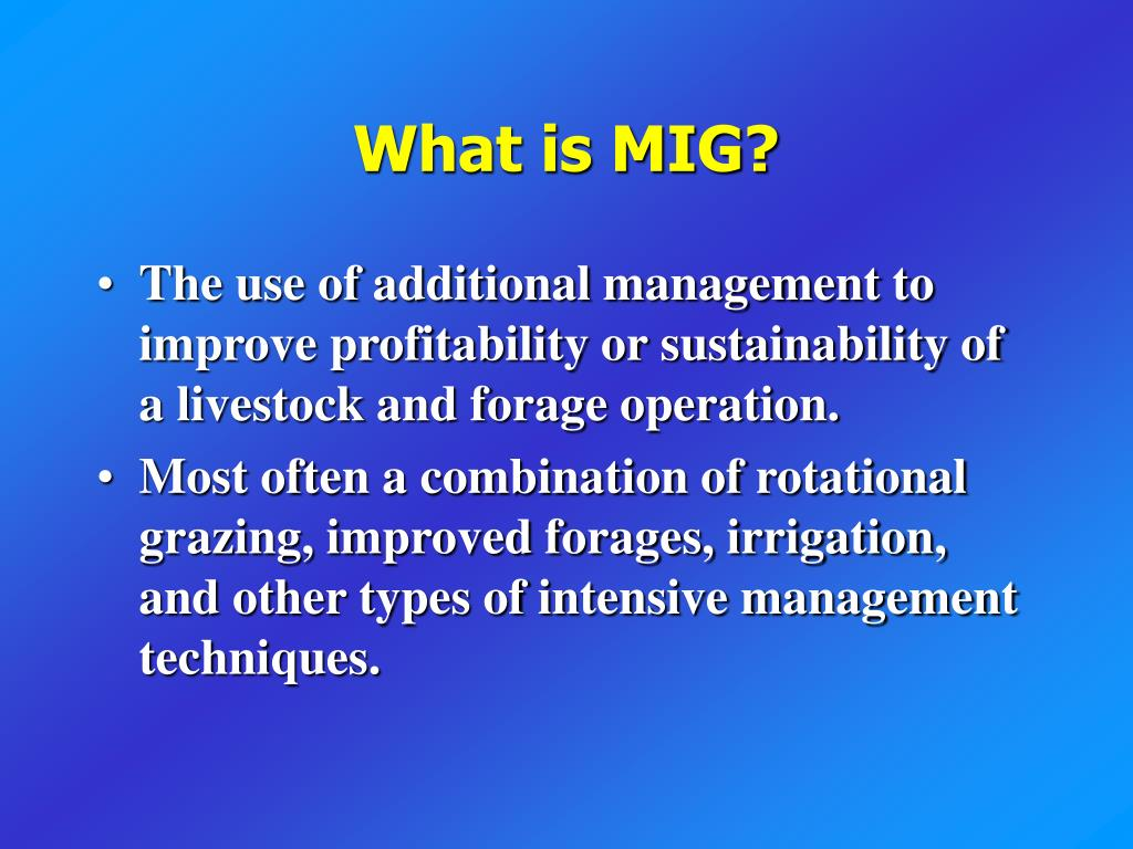 What is MIG?