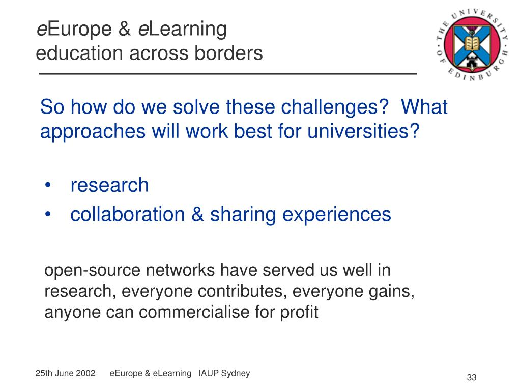 So how do we solve these challenges?  What approaches will work best for universities?
