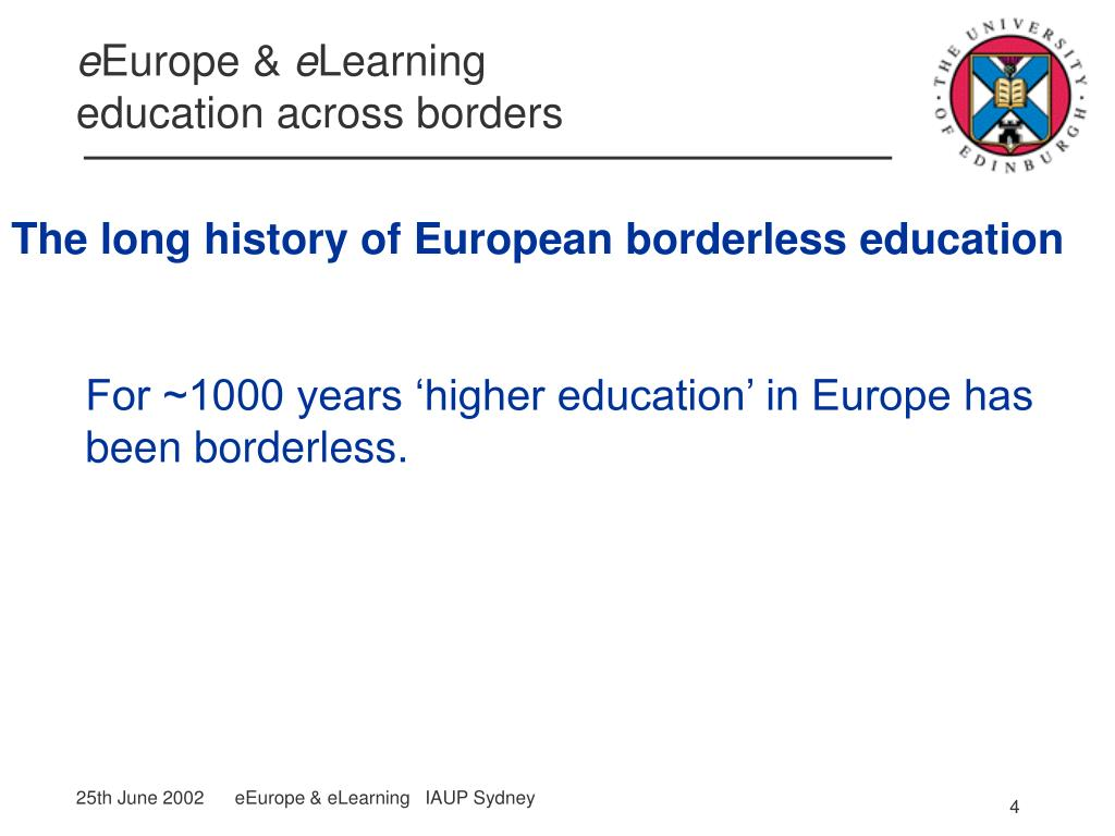 For ~1000 years 'higher education' in Europe has been borderless.