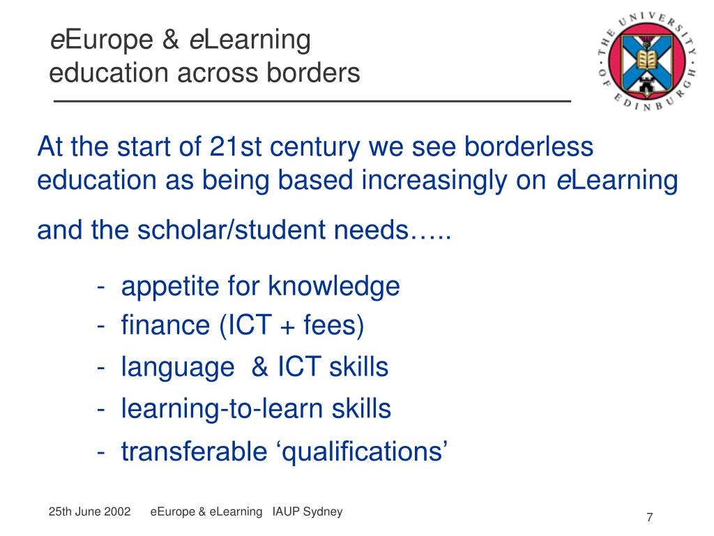 At the start of 21st century we see borderless education as being based increasingly on