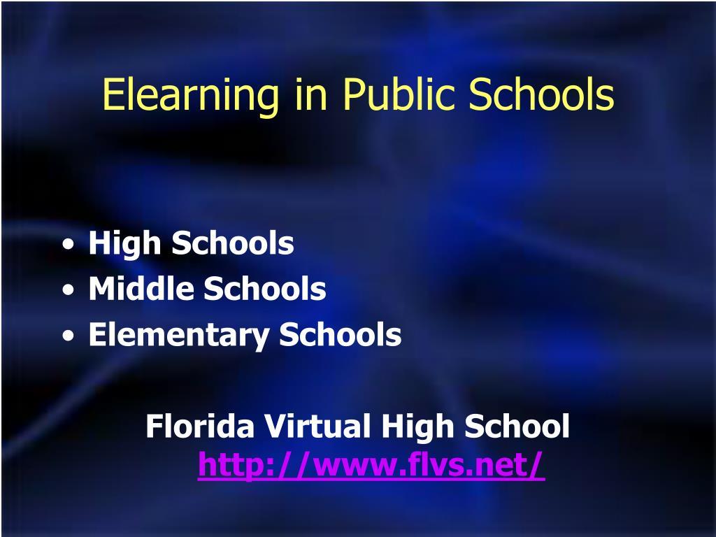 Elearning in Public Schools
