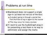 problems at run time