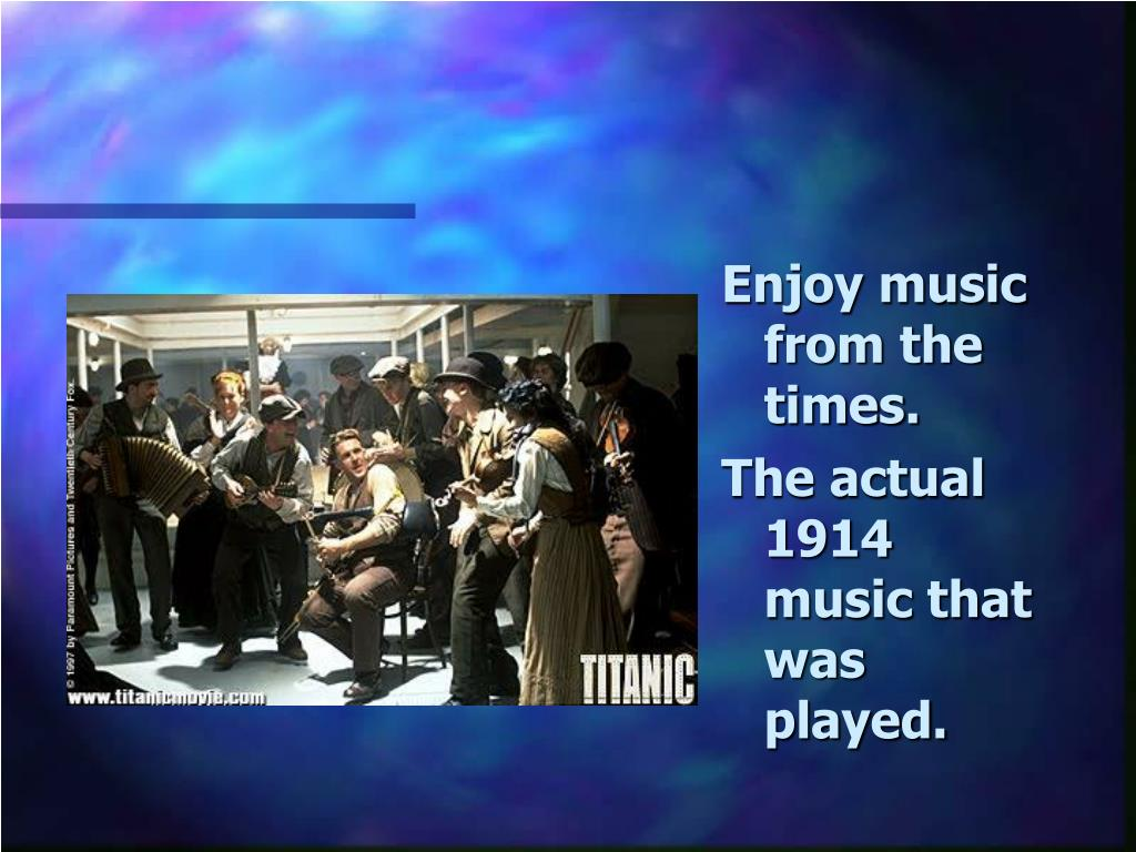 Enjoy music from the times.