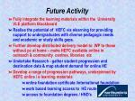 future activity