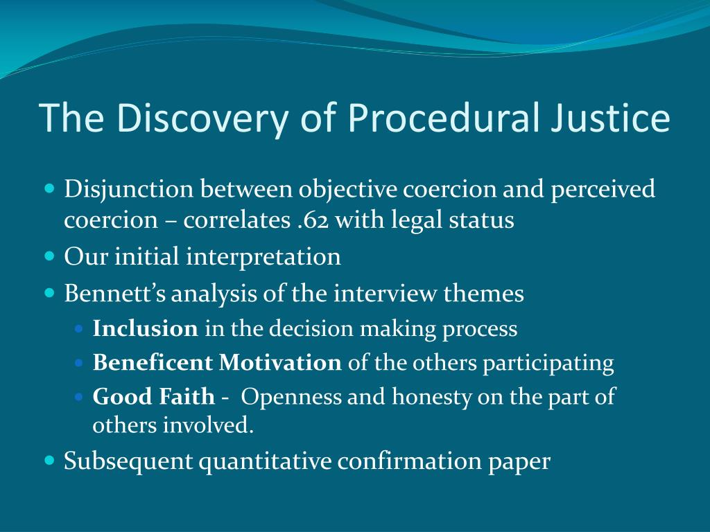The Discovery of Procedural Justice