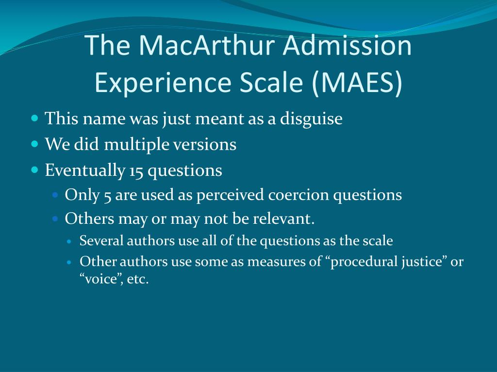 The MacArthur Admission Experience Scale (MAES)