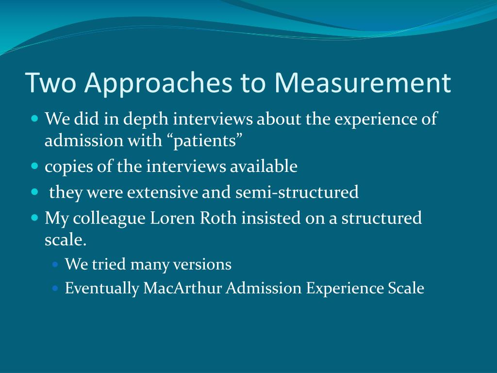 Two Approaches to Measurement