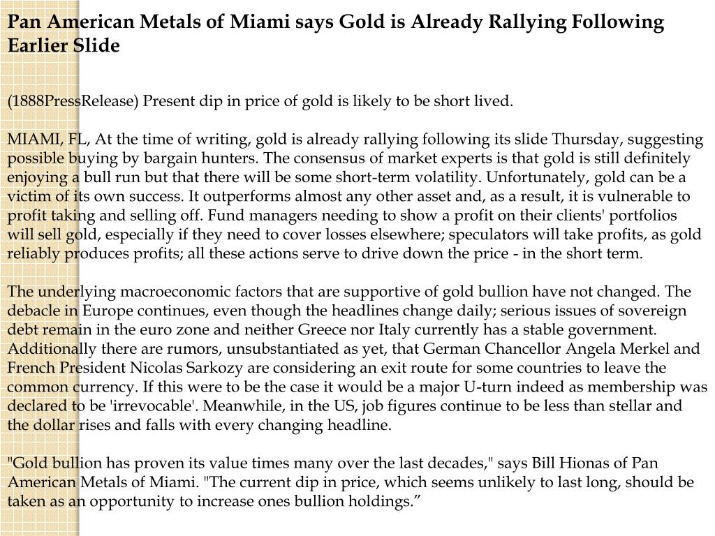 Pan American Metals of Miami says Gold is Already Rallying Following Earlier Slide