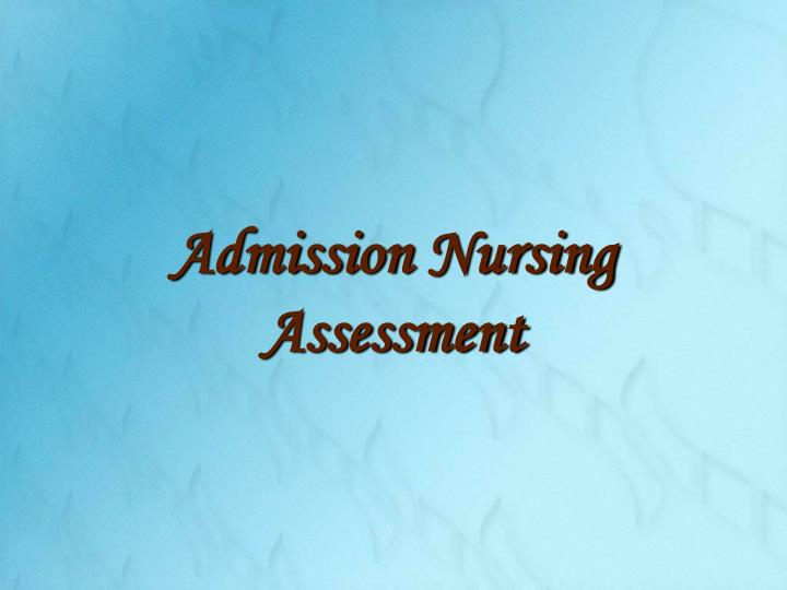 Admission nursing assessment l.jpg