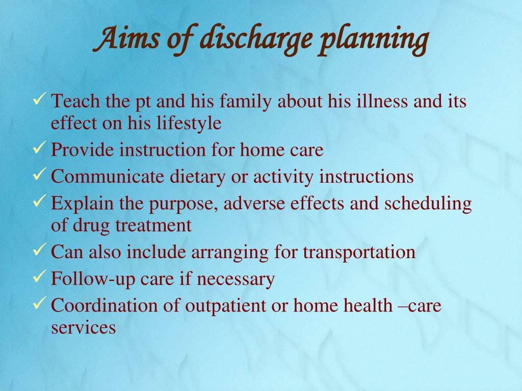 Aims of discharge planning