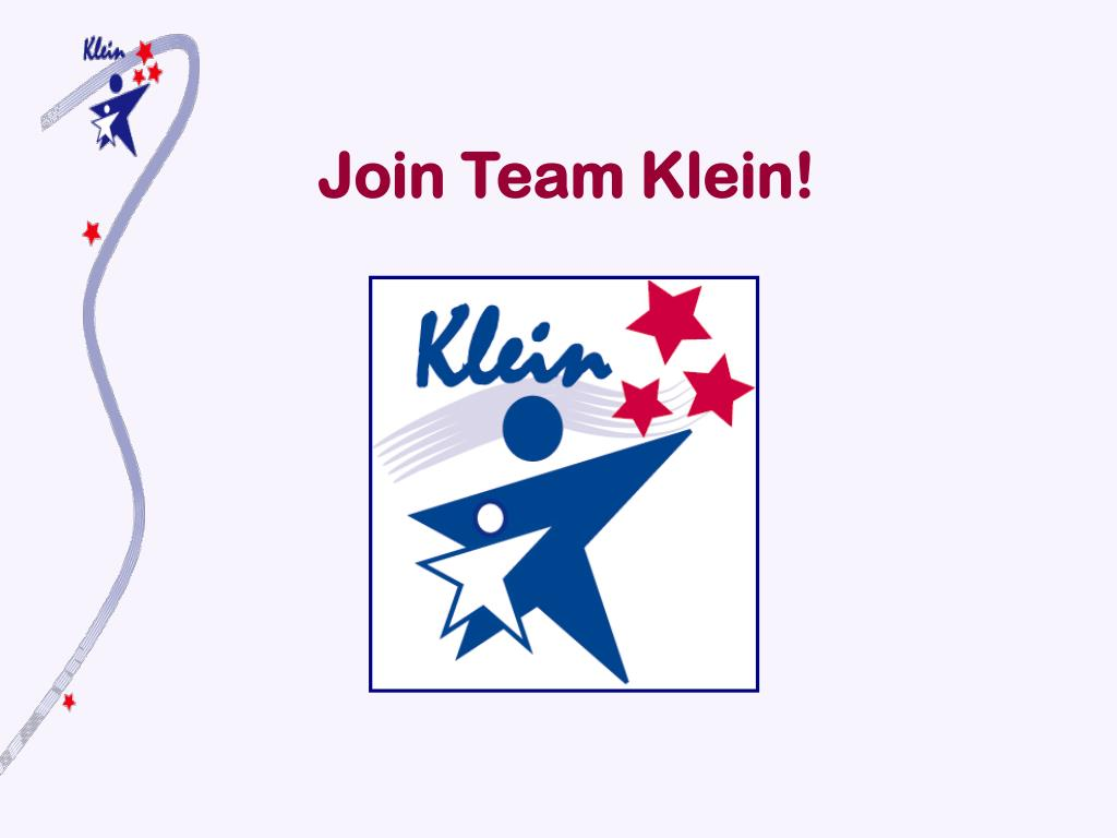 Join Team Klein!