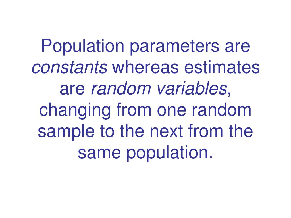 Population parameters are