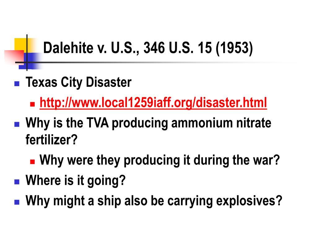 Dalehite v. U.S., 346 U.S. 15 (1953)