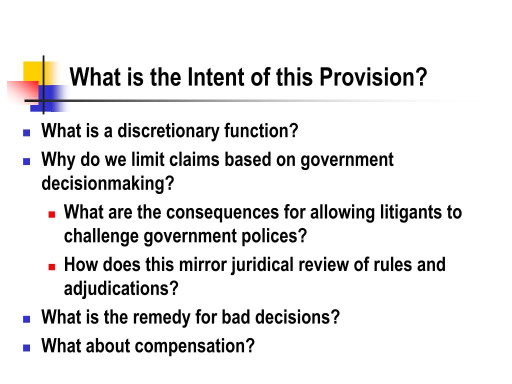 What is the Intent of this Provision?