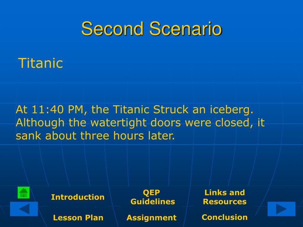 Second Scenario