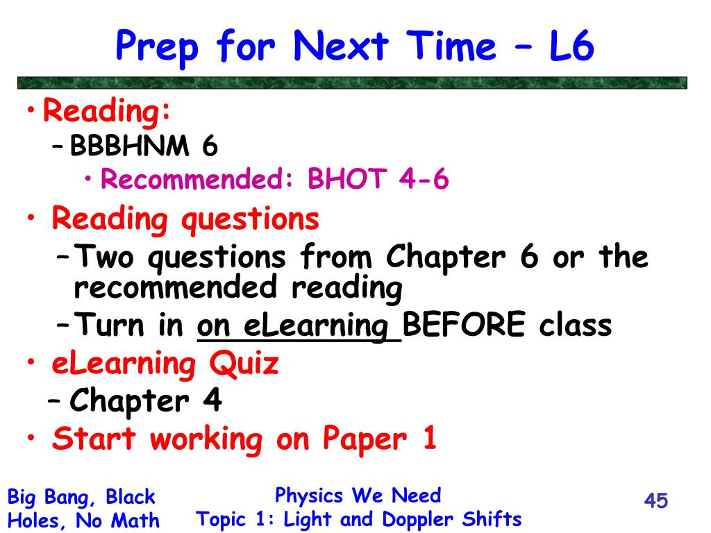 Prep for Next Time – L6