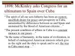 1898 mckinley asks congress for an ultimatum to spain over cuba