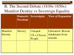 b the second debate 1830s 1850s manifest destiny vs sovereign equality