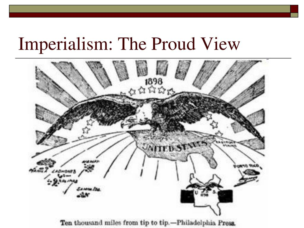 Imperialism: The Proud View