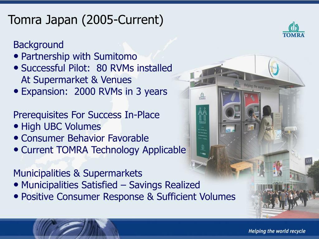Tomra Japan (2005-Current)