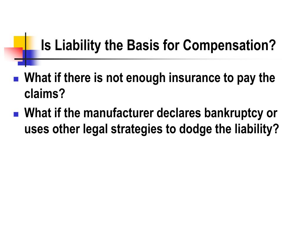 Is Liability the Basis for Compensation?