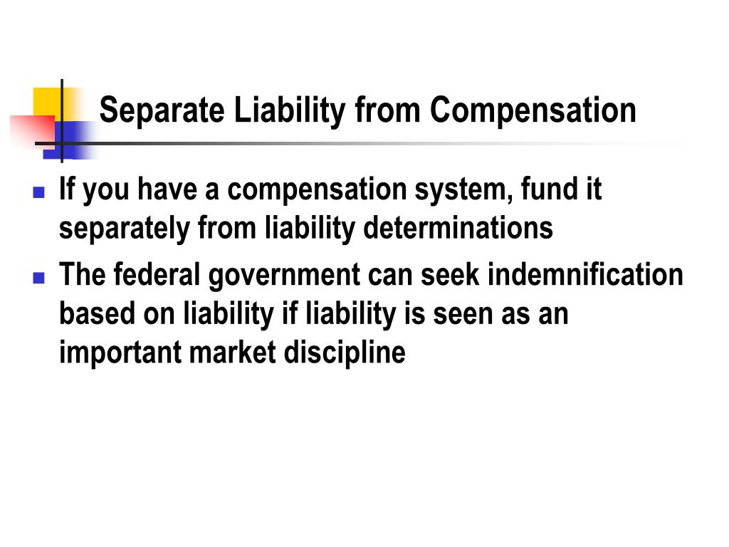 Separate Liability from Compensation