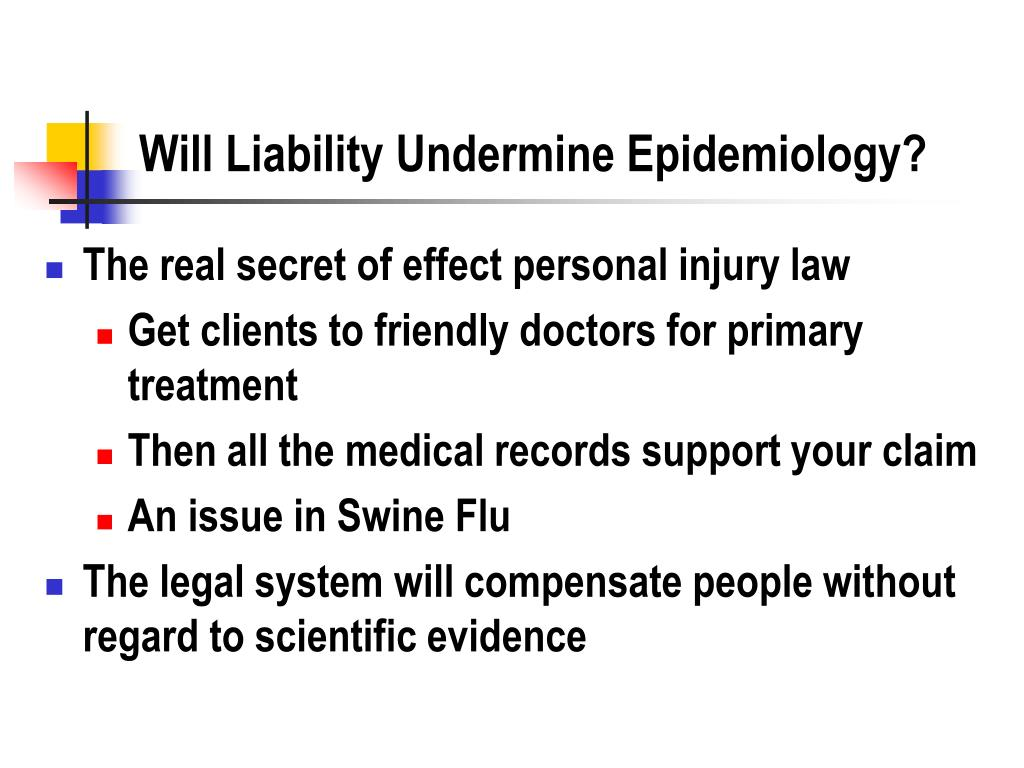 Will Liability Undermine Epidemiology?