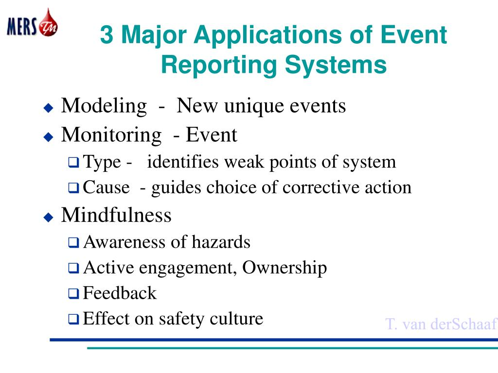 3 Major Applications of Event Reporting Systems