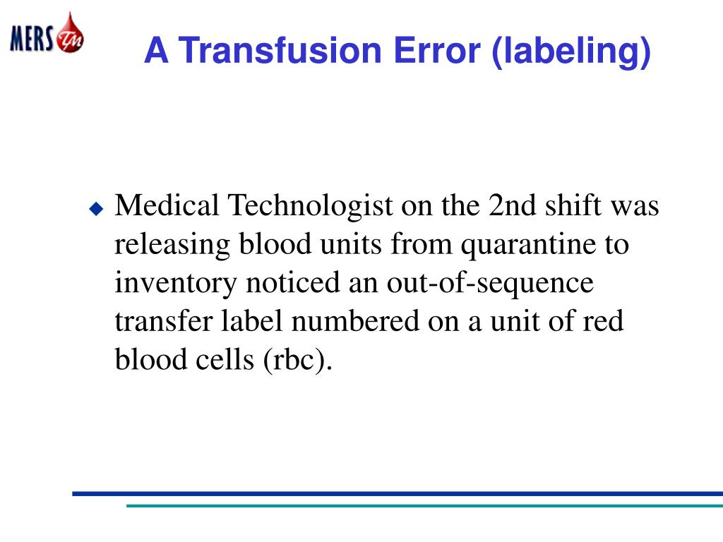 A Transfusion Error (labeling)