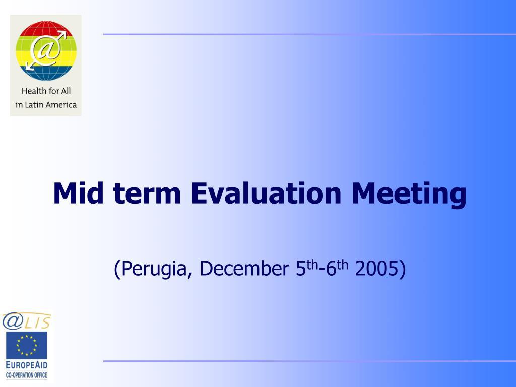 Mid term Evaluation Meeting