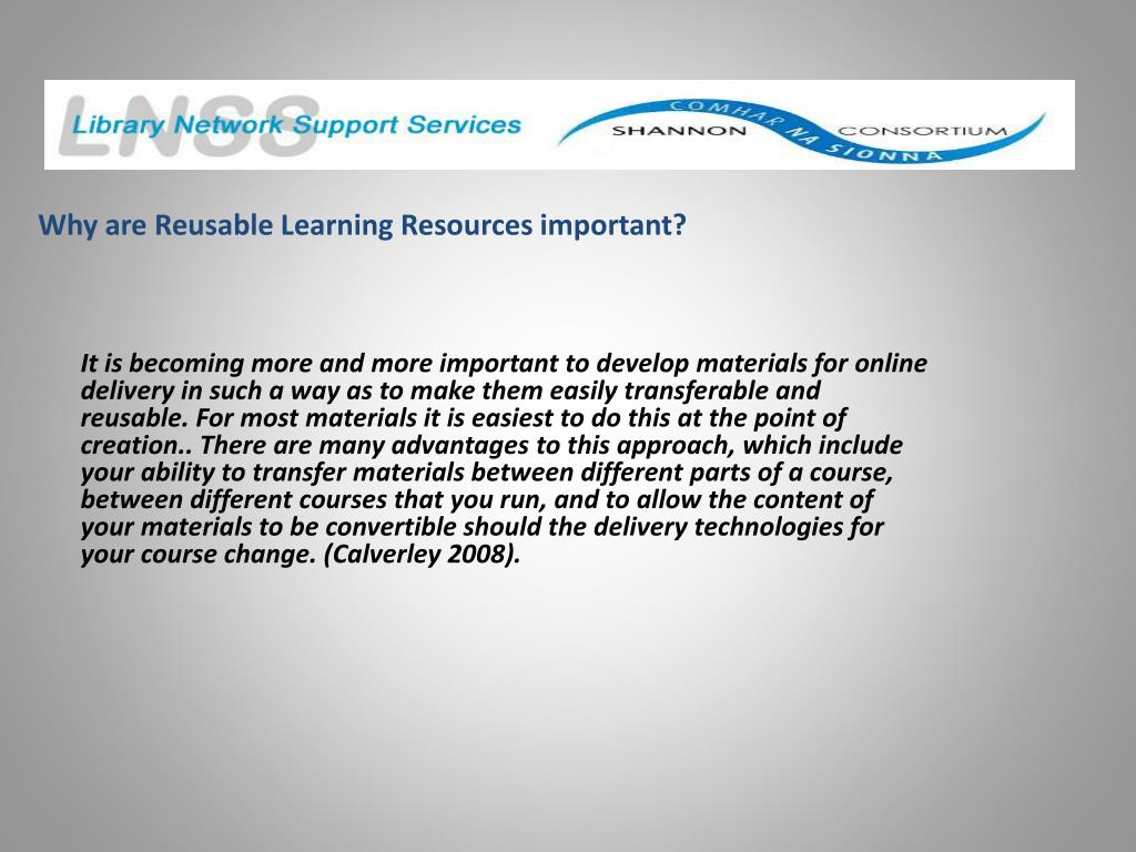 Why are Reusable Learning Resources important?