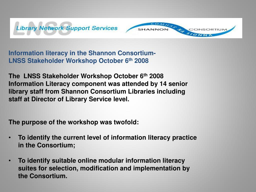 Information literacy in the Shannon Consortium-