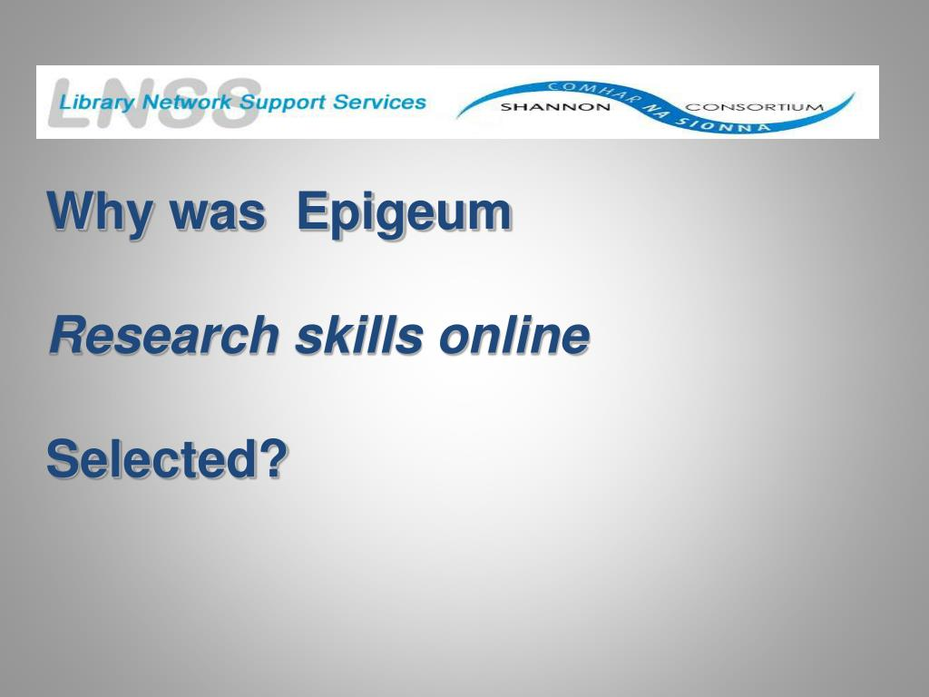 Why was  Epigeum