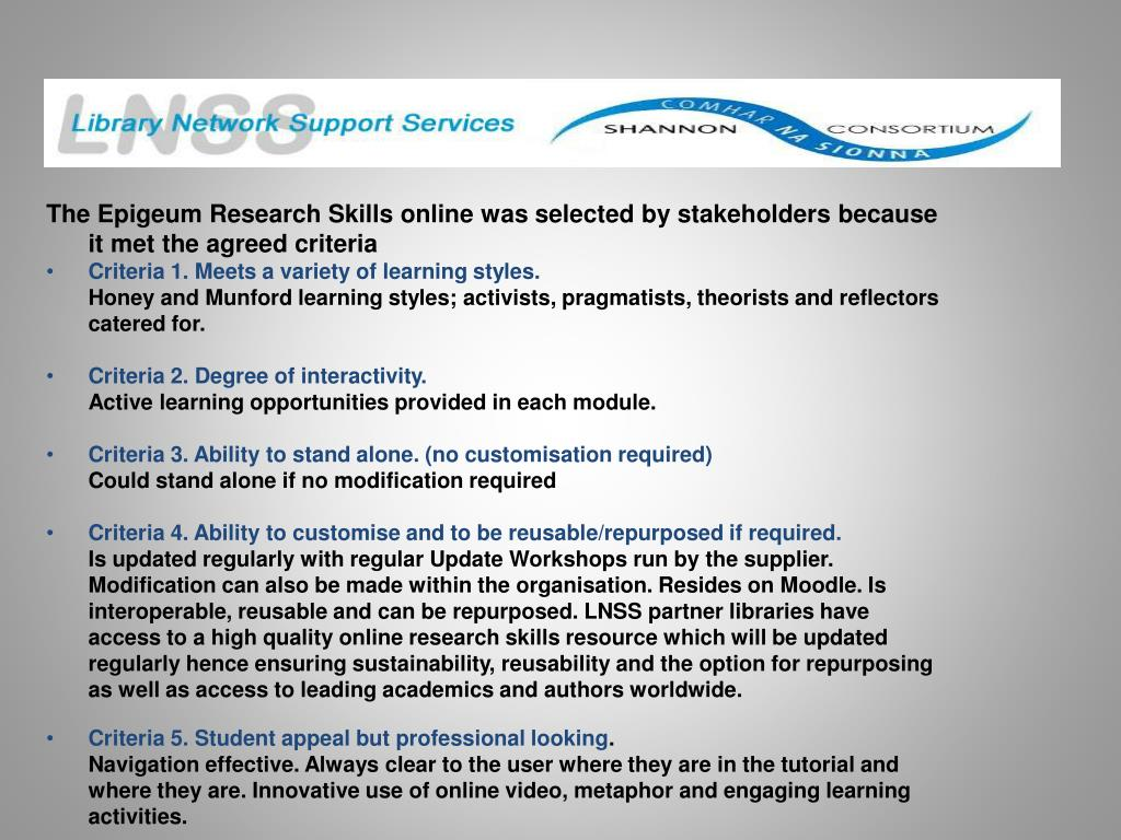 The Epigeum Research Skills online was selected by stakeholders because it met the agreed criteria