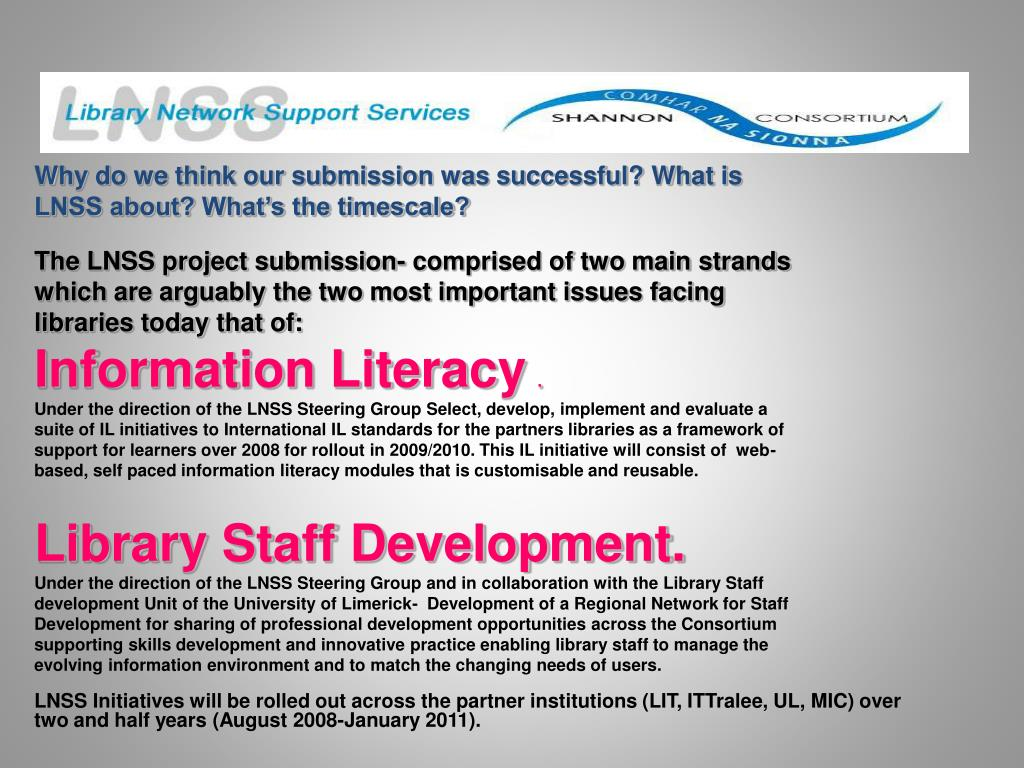 Why do we think our submission was successful? What is LNSS about? What's the timescale?