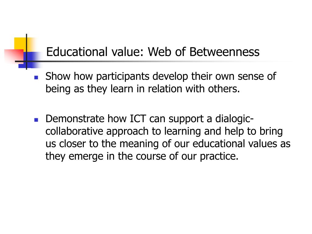 Educational value: Web of Betweenness