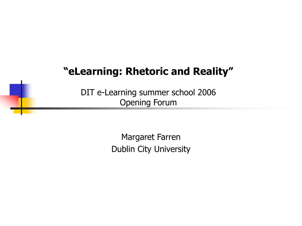 """eLearning: Rhetoric and Reality"""