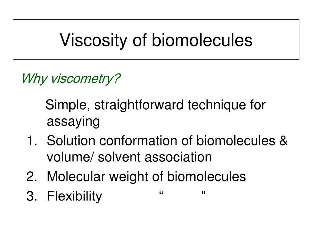 Viscosity of biomolecules