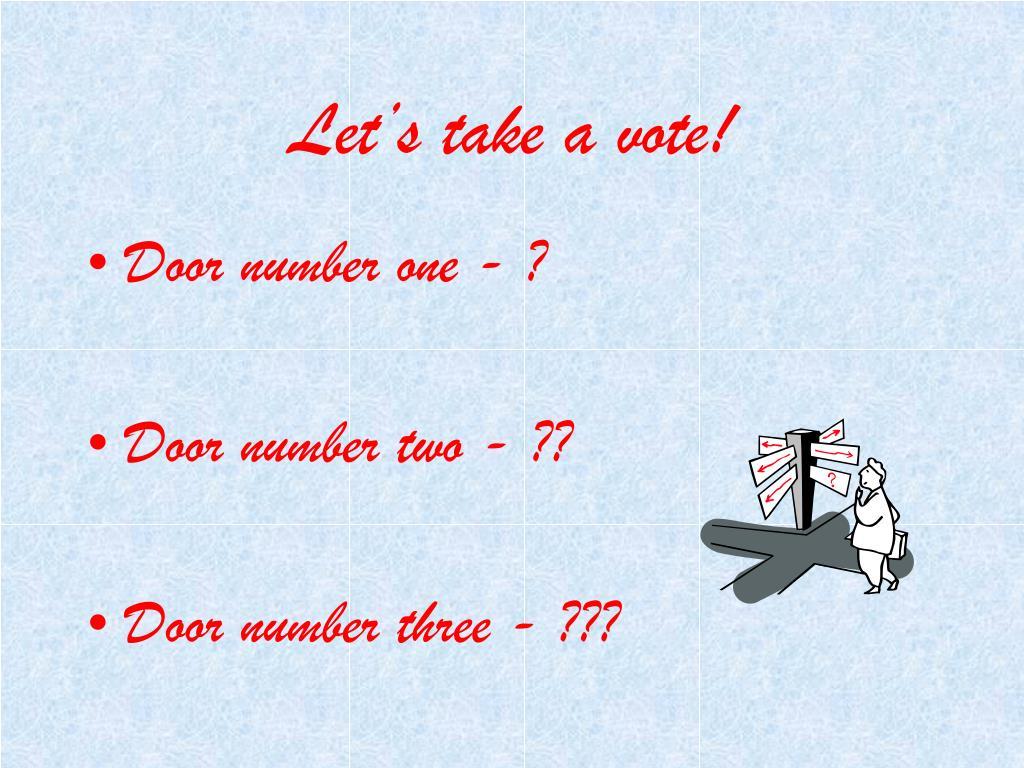 Let's take a vote!