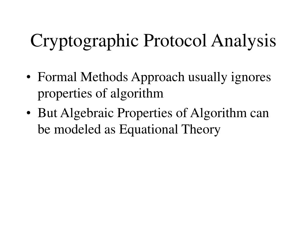 Cryptographic Protocol Analysis